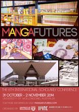 【シンポジウム】第6回国際学術会議「マンガ・フューチャーズ‐日本内外の制度とファンへのアプローチ」